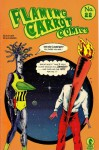 Flaming Carrot Comics (No. 22) - Bob Burden, Roxanne Starr, John Eaton
