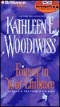 Forever in Your Embrace (Audio) - Kathleen E. Woodiwiss, Kathy Garver