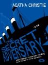 The Secret Adversary - François Rivière, Frank Leclercq