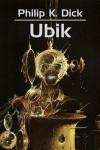 Ubik - Łukasz Orbitowski, Michał Ronikier, Philip K. Dick, Wojciech Siudmak