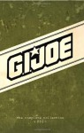 G.I. Joe: The Complete Collection, Vol. 1 - Justin Eisinger, Alonzo Simon, Mark W. Bellomo