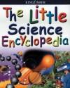 The Little Science Encyclopedia - Anita Ganeri