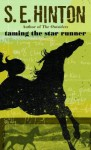 Taming the Star Runner - S.E. Hinton