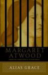 Alias Grace (Audio) - Elizabeth McGovern, Margaret Atwood