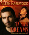In Her Dreams (The Dreamrunners Society) - Aileen Harkwood