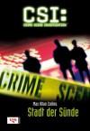 Stadt der Sünde (CSI, Bd 2) / Sin City (CSI, Book 2) - Max Allan Collins, Frauke Meier