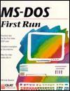 MS-DOS First Run - Michele Reader, John M. Preston