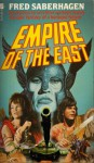 Empire of the East (Empire of the East, #1-3) - Saberhagen Fred