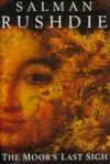 The Moor's Last Sigh - Salman Rushdie