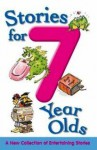Stories for 7 Year Olds - Nicola Baxter, Jane Cope