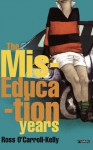 Ross O'Carroll-Kelly, The Miseducation Years: 1 - Paul Howard, Alan Clarke
