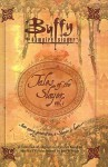 Tales of the Slayer, Vol. 1 - Doranna Durgin, Christie Golden, Yvonne Navarro, Nancy Holder