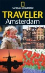 National Geographic Traveler: Amsterdam - National Geographic Society, Christopher Catling