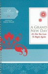 A Grand New Day: It's Not Too Late to Begin Again - Margaret Feinberg