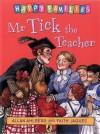 Mr Tick The Teacher - Allan Ahlberg, Faith Jaques