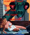 Vintage Pulp Terror Not for the Faint Hearted (Classic Pulp Terror) - Paul Ernst, JOHN YORK CABOT, C. H. Thames