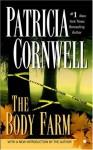 The Body Farm - Patricia Cornwell