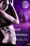 Scratch the Surface (The Wolf Within) - Amy Lee Burgess