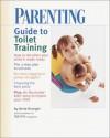 PARENTING Guide to Toilet Training (Parenting) - Parenting Magazine