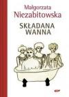 Składana wanna - Małgorzata Niezabitowska