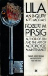 Lila : An Enquiry into Morals - Robert M. Pirsig