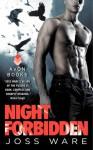Night Forbidden: Envy Chronicles, Book 5 - Joss Ware