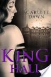 King Hall - Scarlett Dawn