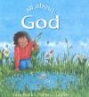 All About God - Lois Rock, Anna C. Leplar