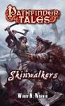 Pathfinder Tales: Skinwalkers - Wendy N. Wagner