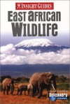 Insight Guides East African Wildlife - Insight Guides, Insight Guides