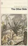 The Other Side - Alfred Kubin, Denver Lindley
