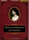 Pride And Prejudice And Zombies: The Classic Regency Romance Now With Ultraviolent Zombie Mayhem! - Seth Grahame-Smith, Jane Austen