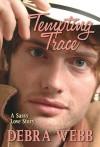 Tempting Trace - Debra Webb