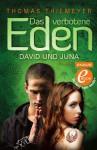 Das verbotene Eden: David und Juna - Thomas Thiemeyer