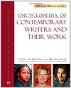 Encyclopedia of Contemporary Writers and Their Work (Literary Movements) - Geoff Hamilton, Brian W. Jones