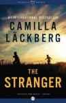 The Stranger: A Novel - Camilla Läckberg