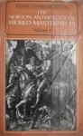 The Norton Anthology of World Masterpieces: Literature of Western Culture through the Renaissance - Volume I - Maynard Mack, Howard E. Hugo, Bernard Knox, Kenneth Douglas, P.M. Pasinetti, John C. McGalliard