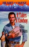 It Takes A Cowboy - Gina Wilkins
