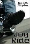 Joy Ride - J.M. Snyder