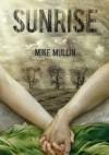 Sunrise - Mike Mullin