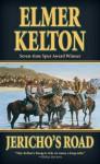 Jericho's Road - Elmer Kelton