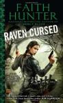 Raven Cursed - Faith Hunter