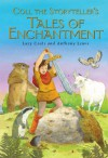 Coll The Storyteller's Tales Of Enchantment - Lucy Coats