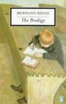 The Prodigy (20th Century Classics) - Hermann Hesse