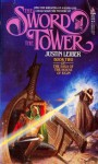 The Sword And The Tower - Justin Leiber