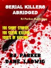 Serial Killers (Encyclopedia of 100 Serial Killers) - R.J. Parker