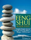 Feng Shui Made Easy (Simple Changes Anyone Can Do) - Susan Lee