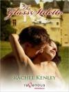 The Glass Stiletto - Rachel Kenley