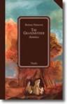 The Grandmother: A Story Of Country Life In Bohemia - Božena Němcová, Frances Gregor