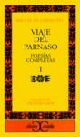 Viaje del Parnaso - Poesías Completas 1 (Clásicos Castalia) - Miguel de Cervantes Saavedra